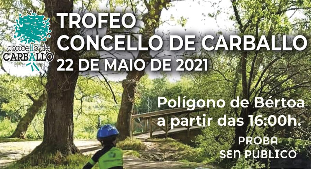 TROFEO CONCELLO DE CARBALLO 2021